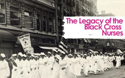 The Legacy of the Black Cross Nurses